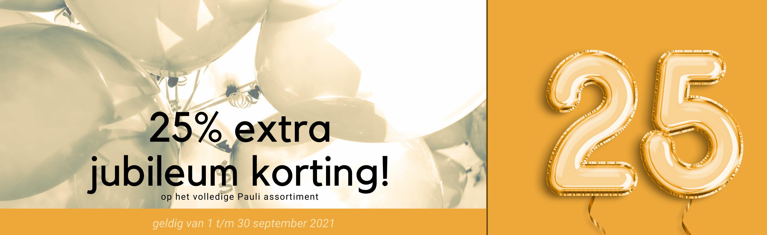September 2021 actie: 25% extra korting op Pauli assortiment!